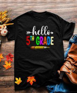 Hello Fifth Grade 5th Grade Back To School T Shirt