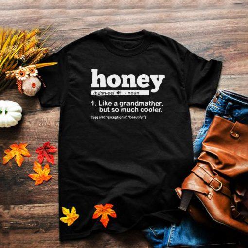 Honey Grandma Definition Honey Grandmother Lover Birthday T shirt