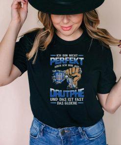 Ich Bin Nicht Perfekt Aber Ich Bin Aus Dautphe Und Das Ist Fast Das Gleiche shirt