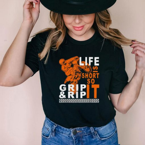 Life Is Short So Grip Rip Ride Dirt Bike Motocross T Shirt