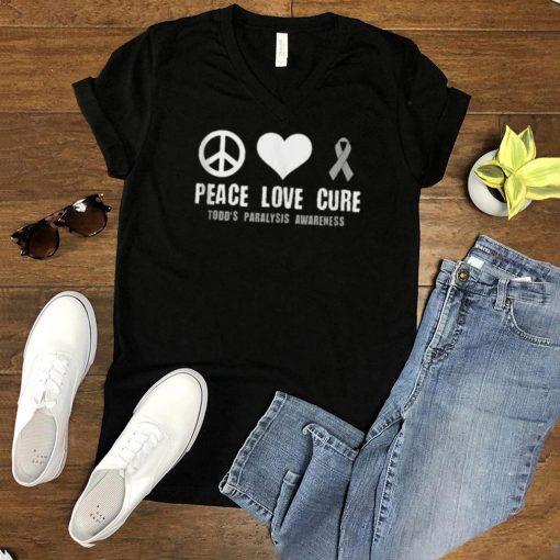 Peace Love Cure Todd s Paralysis Awareness T Shirt
