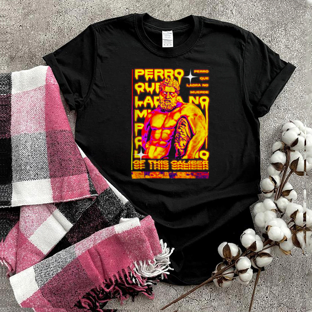 Perro Que Ladra Streetwear Original Fashion Design shirt