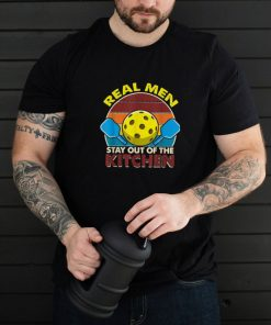 Real Stay Out of the Kitchen For Pickleball Shirt