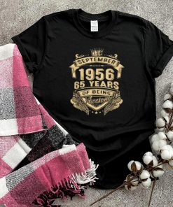September 1956 65 Years Of Being Awesome Limited Edition T Shirt