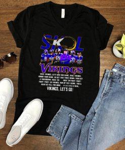 Skol Vikings lets win this game Vikings lets go shirt