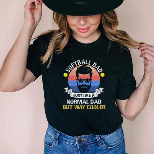Softball dad just like a normal dad but way cooler vintage shirt