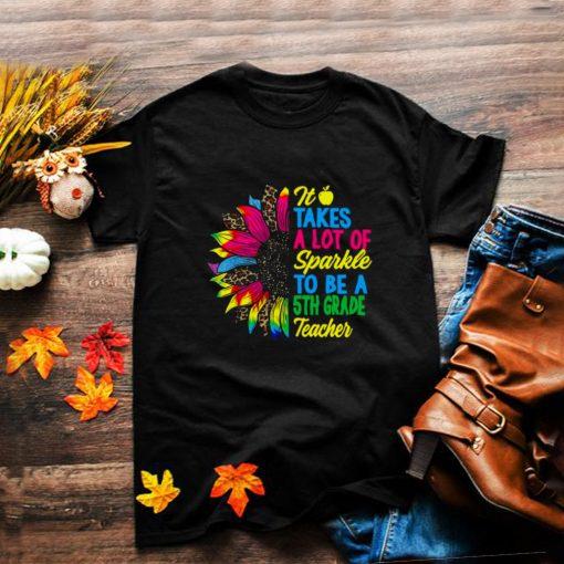 Sparkle Sunflower Back To School 5th Grade Teacher T shirt