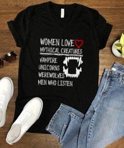 Women Love Mythical Creatures Vampire Wearwolves Unicorns T Shirt