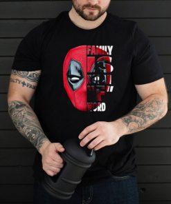 deadpool Family Is Not an F Word Shirt