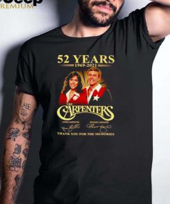 52 years 1969 2021 The Carpenters signatures shirt