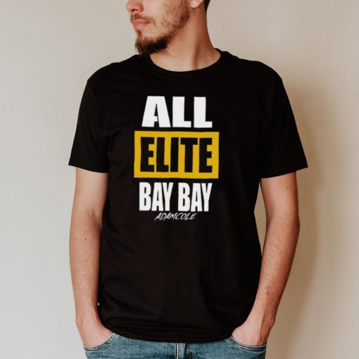 Adam Cole All Elite Bay Bay Aew All Out 2021 T Shirt