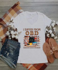 Black Cat I Suffer From Obd Is Obsessive Book Disorder shirt