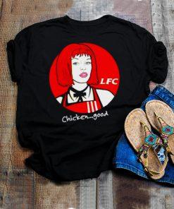 Chicken good LFC shirt