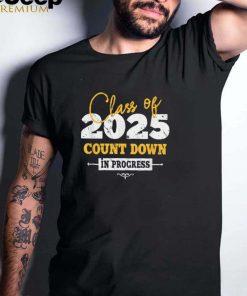 Class Of 2025 Countdown In progress shirt