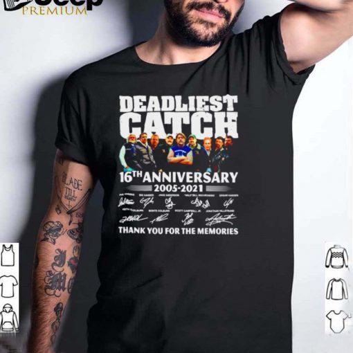 Deadliest catch 16th anniversary 2005 2021 signatures shirt
