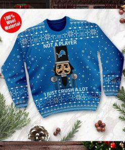 Detroit Lions I Am Not A Player I Just Crush Alot Ugly Christmas Sweater Sweatshirt