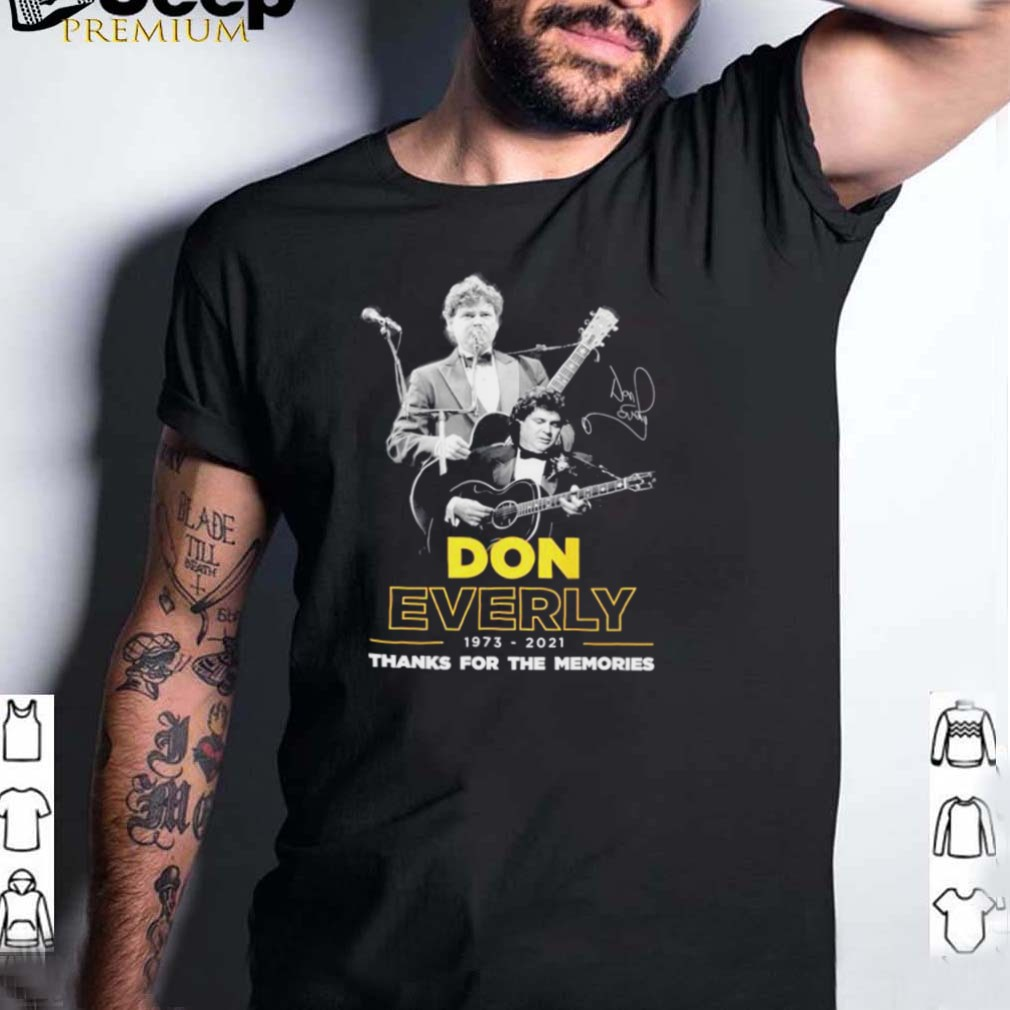 Don Everly 1973 2021 thank you for the memories signature shirt