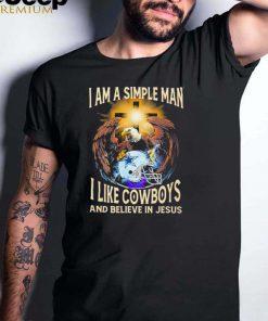Eagle I am a simple man I like Cowboys and believe in Jesus shirt