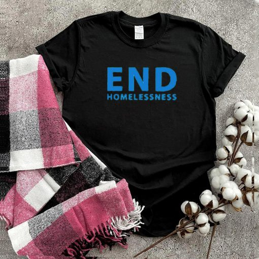 End homelessness shirt