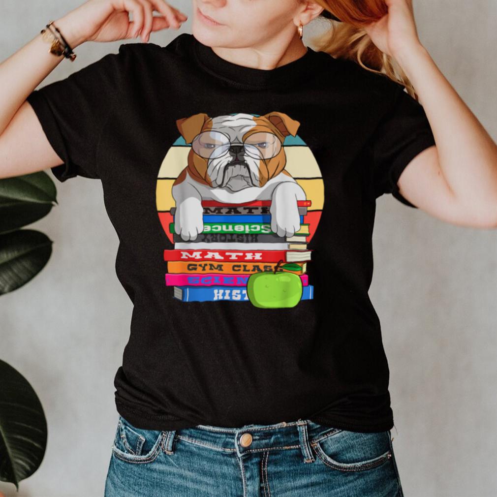 English Bulldog Back To School Book Worm Dog shirt