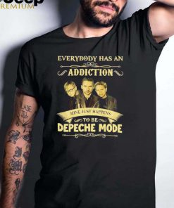 Everybody has an Addiction mine just happens to be Depeche Mode shirt
