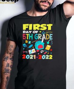 First Day Of 5th Grade 2021 2022 Back To School Gifts T Shirt