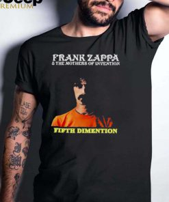 Frank Zappa and the mother of invention Fifth Dimension shirt