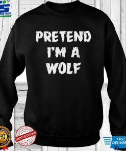 Funny Pretend Im A Wolf Halloween Party Costume Matching T Shirt 1