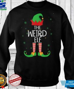 Funny The Weird Elf Matching Family Group Gift Christmas T Shirt