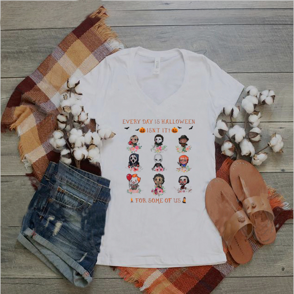 Horror Movie Chibi Characters Every Day Is Halloween Isnt It For Some Of Us shirt