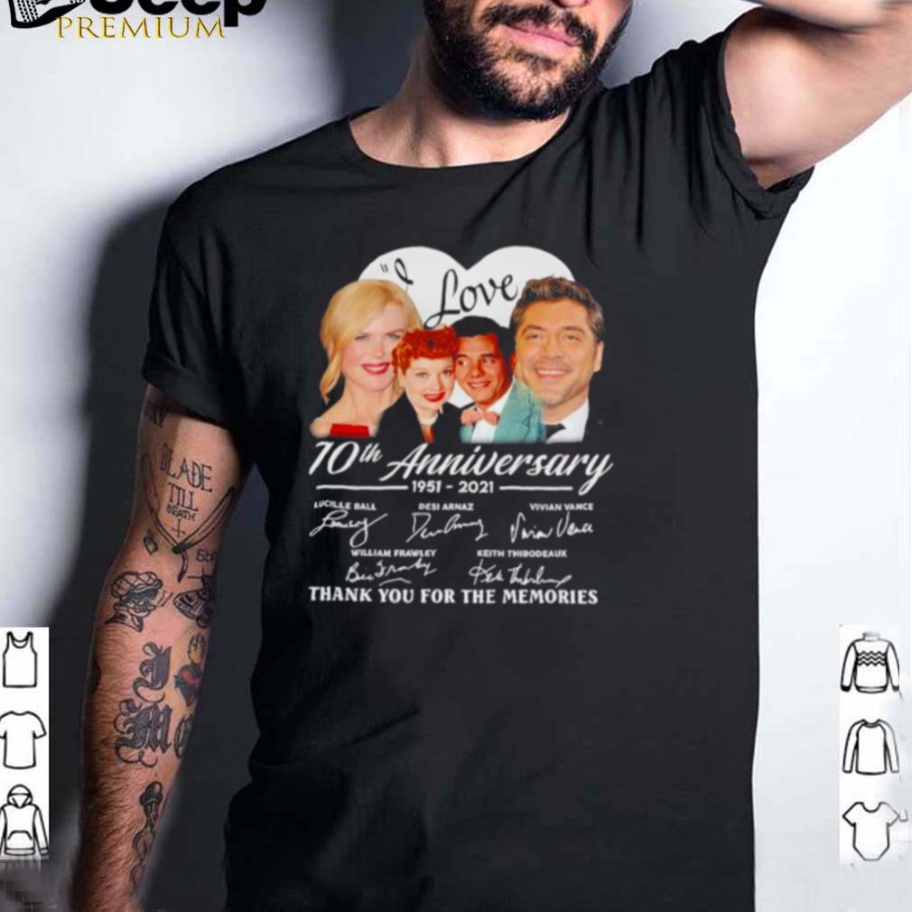I Love Lucy 70th anniversary 1951 2021 thank you for the memories signatures shirt