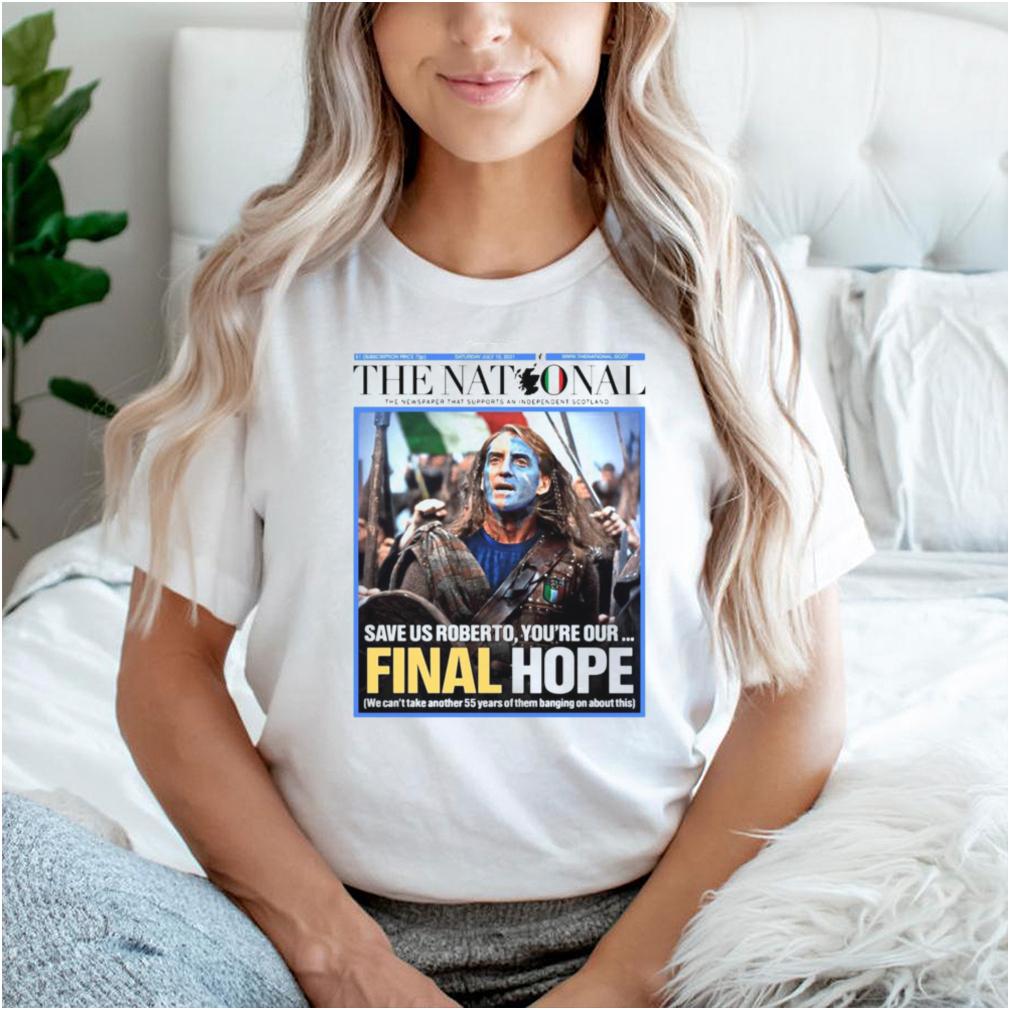 Italian The Nationals Braveheart Final Hope T shirt
