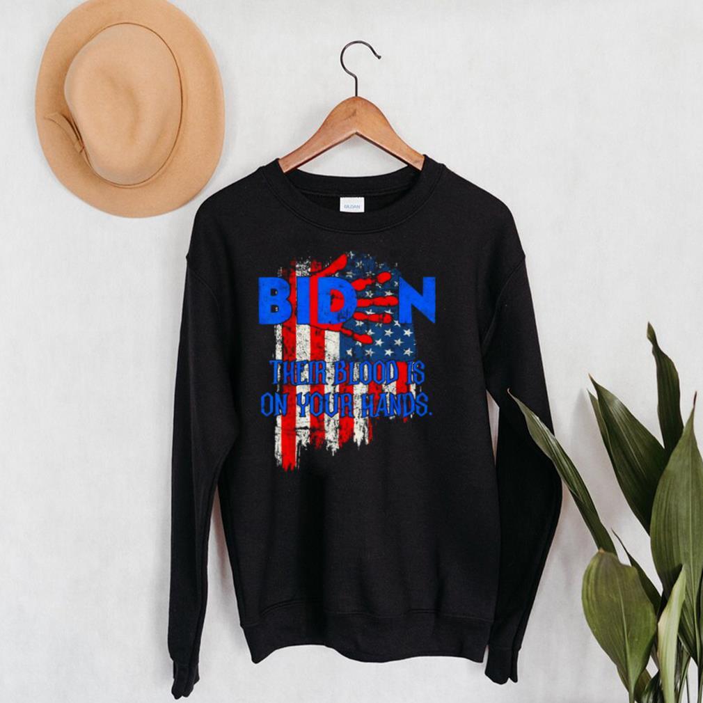 Joe Biden their blood is on your hands American flag shirt