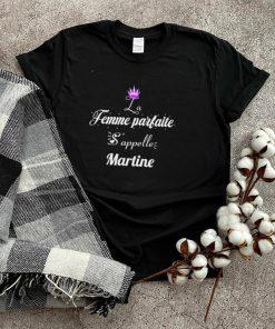 La Femme Parfaite Sappelle Martine T shirt