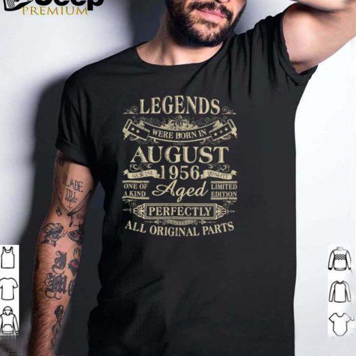 Legends Were Born In August 1956 65th Birthday shirt