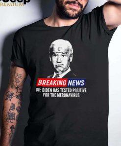 Loading Buffering Breaking News Joe Biden Has Tested Positive T Shirt