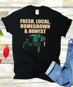 Local Homegrown Honest Farmer Gardening Rancher Gardener shirt