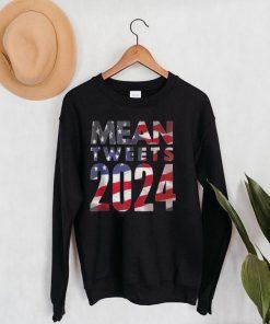 Mean Tweets Election 2024 Patriotic USA Flag Politic T shirt