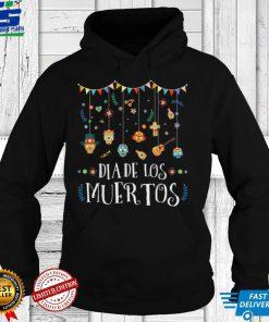 Mexican Dia De Los Muertos Day of the Dead Women Men T Shirt