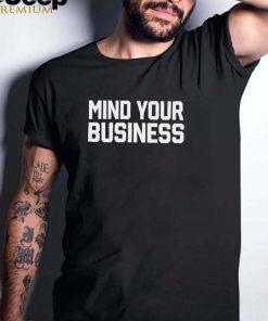 Mind your business Cm Punk shirt