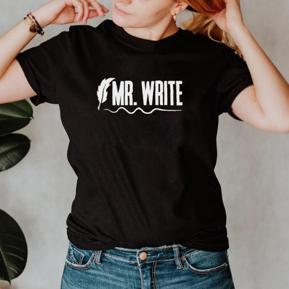 Mr.write shirt