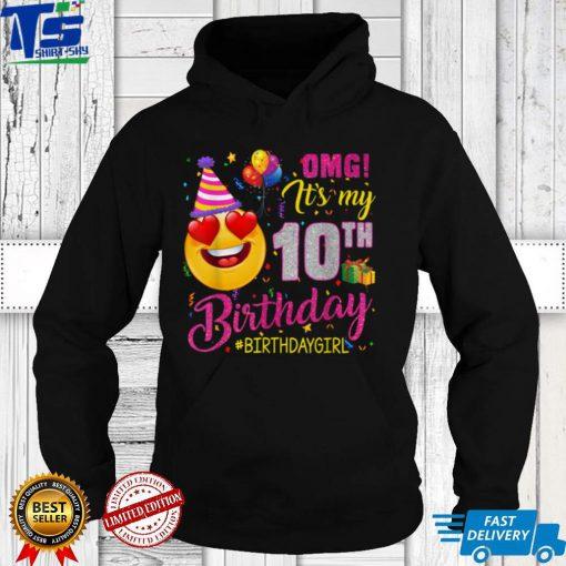 OMG It's My 10Th Birthday Girl 10 Years Old Birthday T Shirt