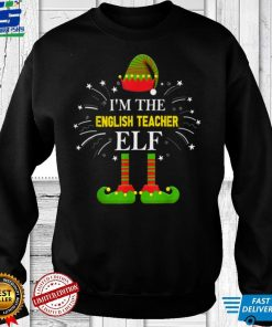 Official I'm The English Teacher Elf Family Matching Group Christmas T Shirt