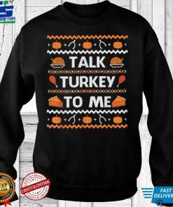 Official TALK TURKEY TO ME Thanksgiving Day Boys Girls Kids Men Women T Shirt