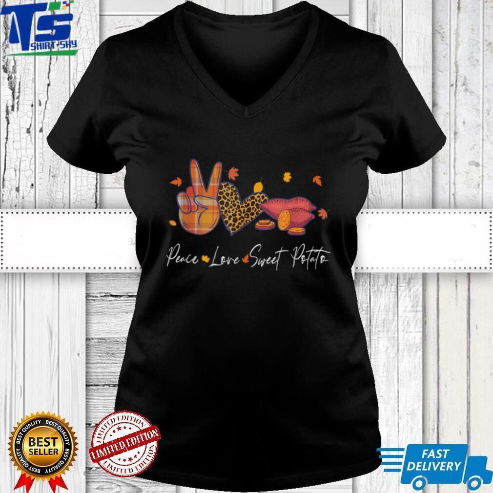 Peace Love Sweet Potato Halloween Thanksgiving Christmas T Shirt