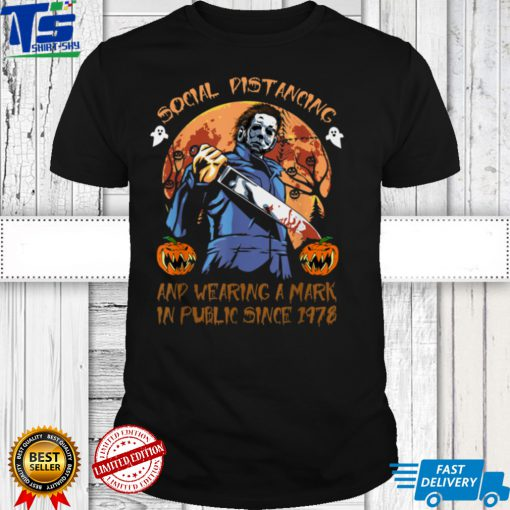 Social Distancing And Wearing A Mask In Public Since 1978 T Shirt