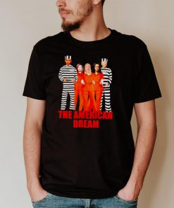 The American dream Obama Biden Kamala Pelosi prisoner shirt