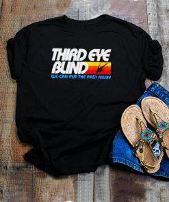 Third eye blind we can put the past away shirt