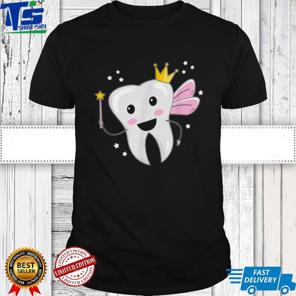 Tooth Fairy Halloween Costume Dental Assistant Dentist Shirt
