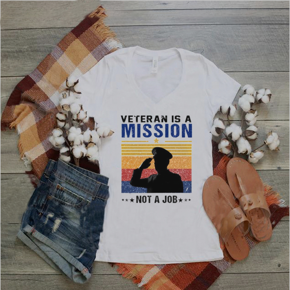 Veteran is a Mission Not a Job vintage shirt